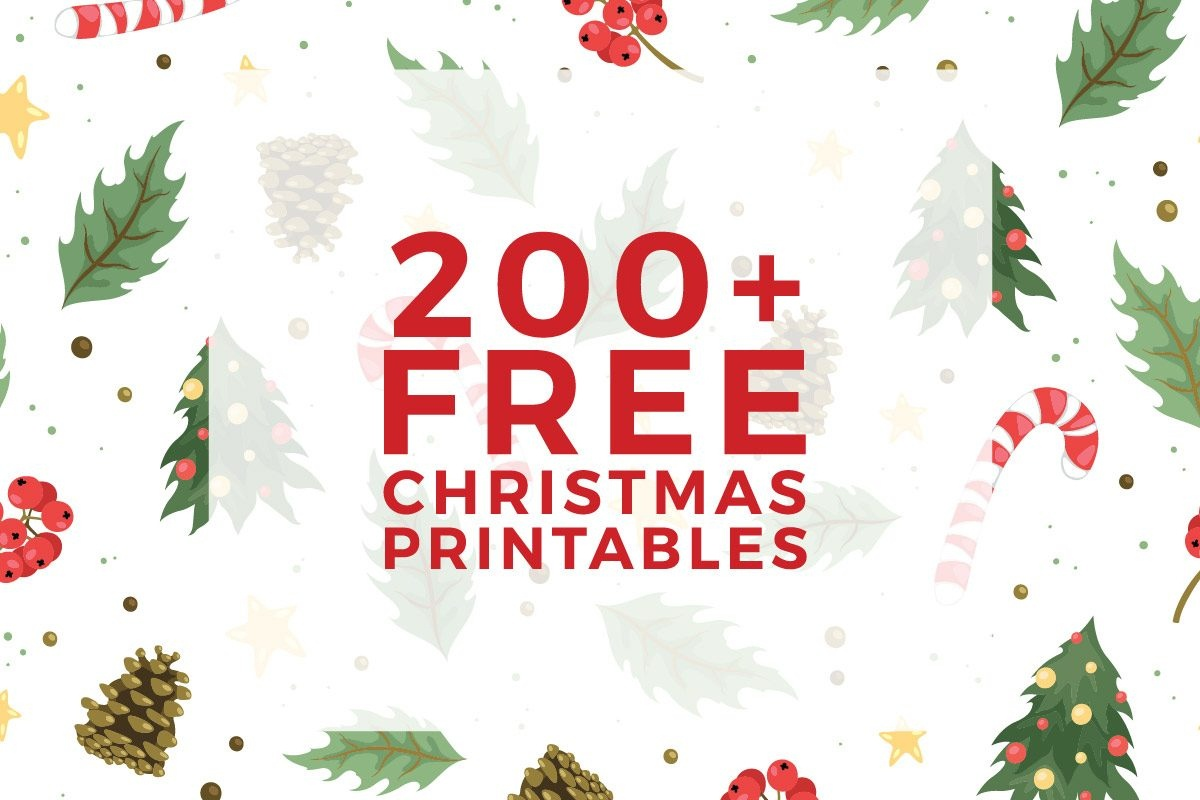 225+ Free Christmas Printables You Need To Decorate & Delight Your - Free Christmas Printables