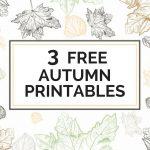 3 Free Autumn Printables   The Organized Dream   Free Autumn Printables