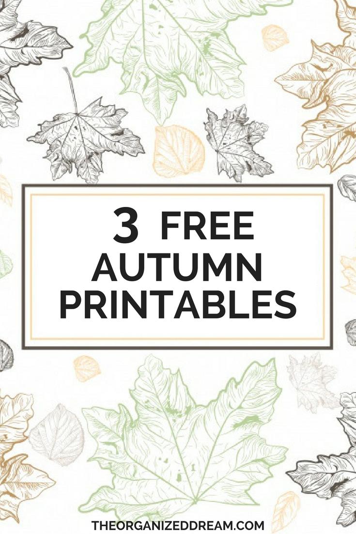 3 Free Autumn Printables - The Organized Dream - Free Autumn Printables