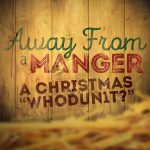 Away From A Manger Script | Scripts For Church | Christmas Program   Free Printable Christmas Plays Church