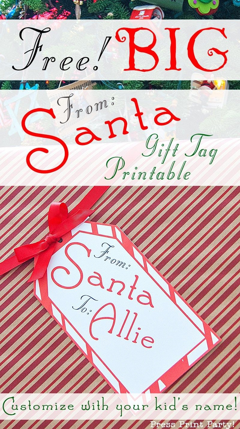 Big Free Printable Christmas Gift Tag - Press Print Party - Santa Gift Tags Printable Free