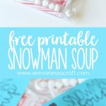 Christmas: Snowman Soup Printable Bag Topper   See Vanessa Craft   Snowman Soup Free Printable