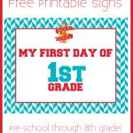 First Day Of School Free Printable Signs   A Grande Life   My First Day Of Kindergarten Free Printable