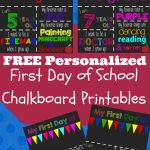 First Day Of School Printable Chalkboard Sign | School | 1St Day Of   My First Day Of Kindergarten Free Printable
