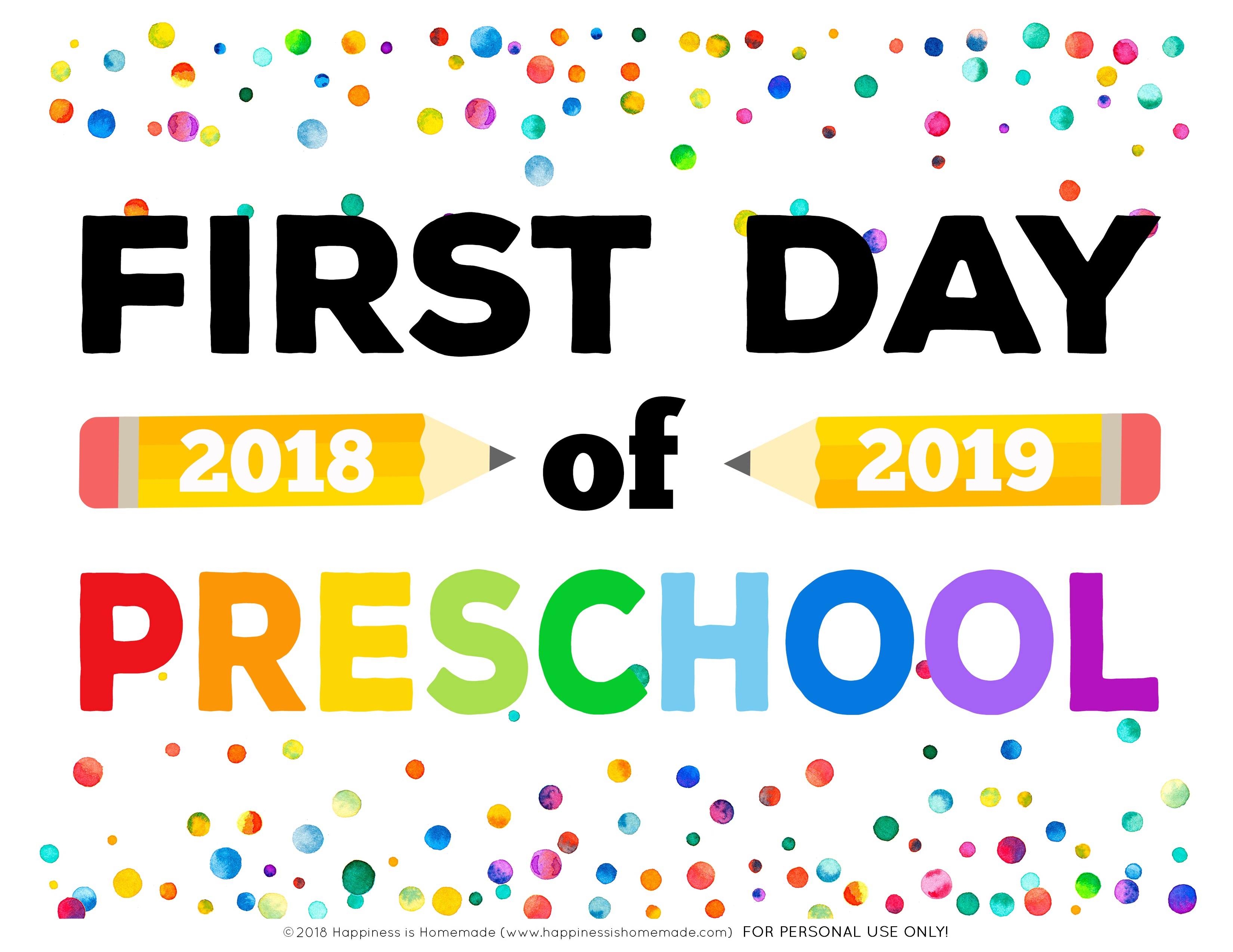 First Day Of School Signs - Free Printables - Happiness Is Homemade - Free Printable First Day Of Preschool Sign