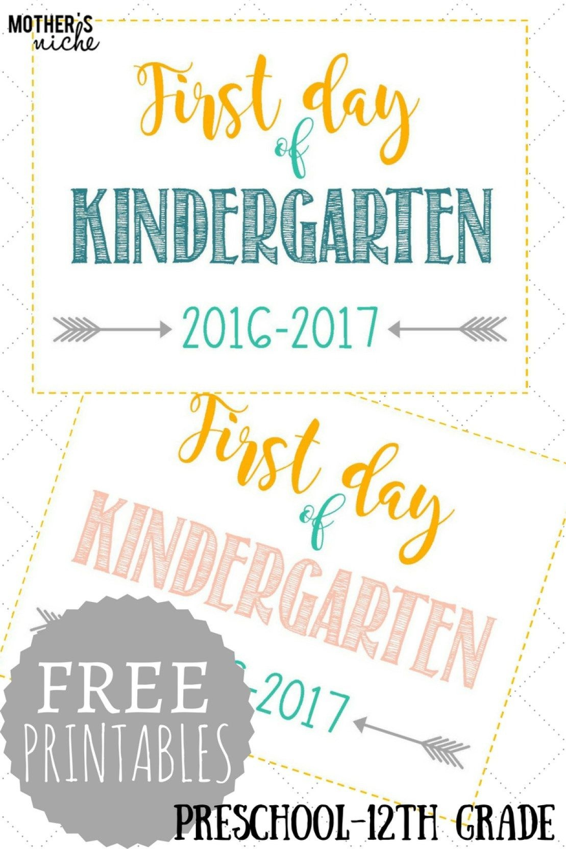 First Day Of School Signs: Free Printables *pre-School- 12Th Grade - Free Printable First Day Of Preschool Sign