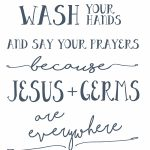For The Girls Bathroom Wash Your Hands And Say Your Prayers Free   Wash Your Hands And Say Your Prayers Free Printable