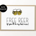 Free Beer If You'll Be My Best Man Printable Card Digital | Etsy   Free Beer Printables