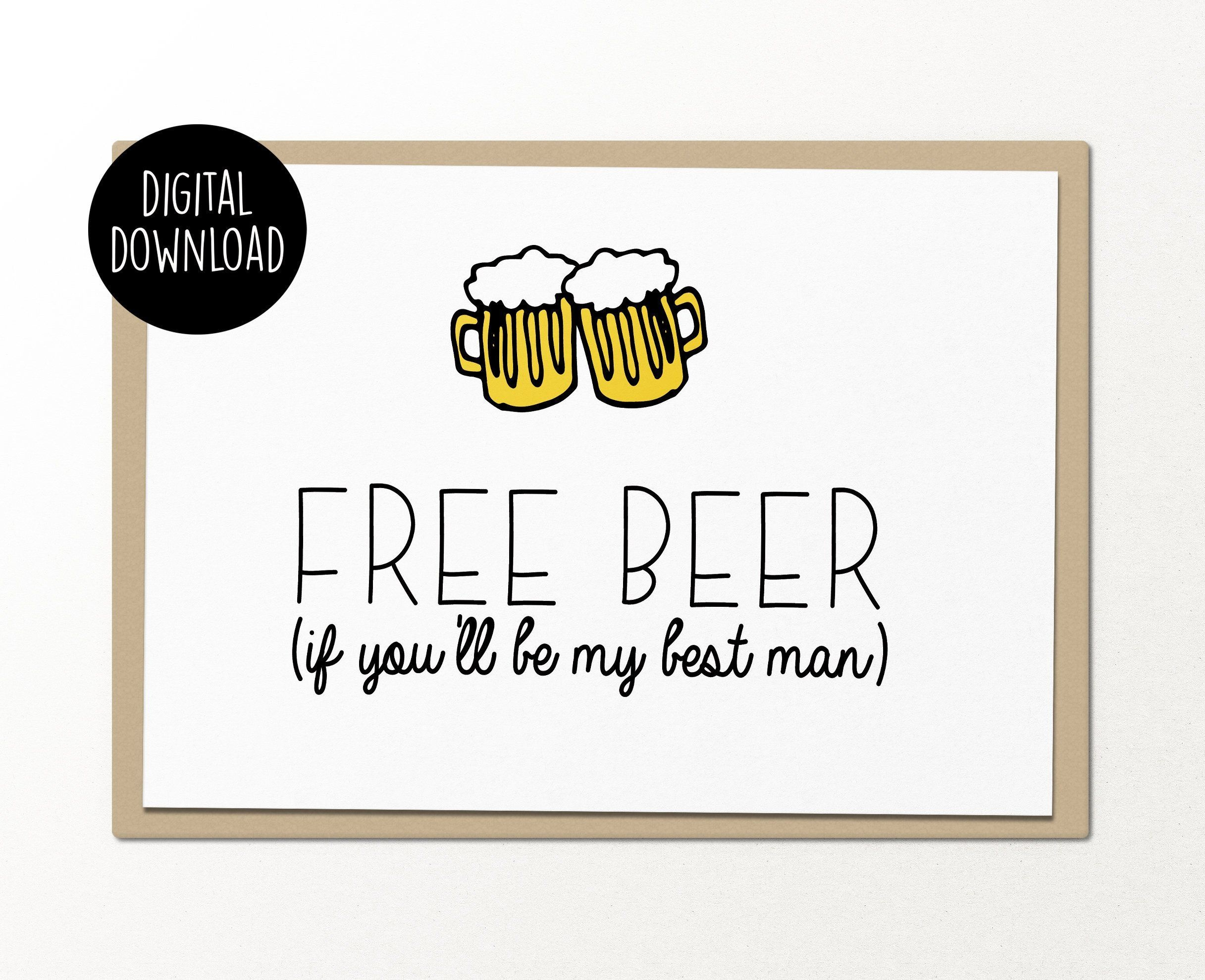Free Beer If You'll Be My Best Man Printable Card Digital | Etsy - Free Beer Printables