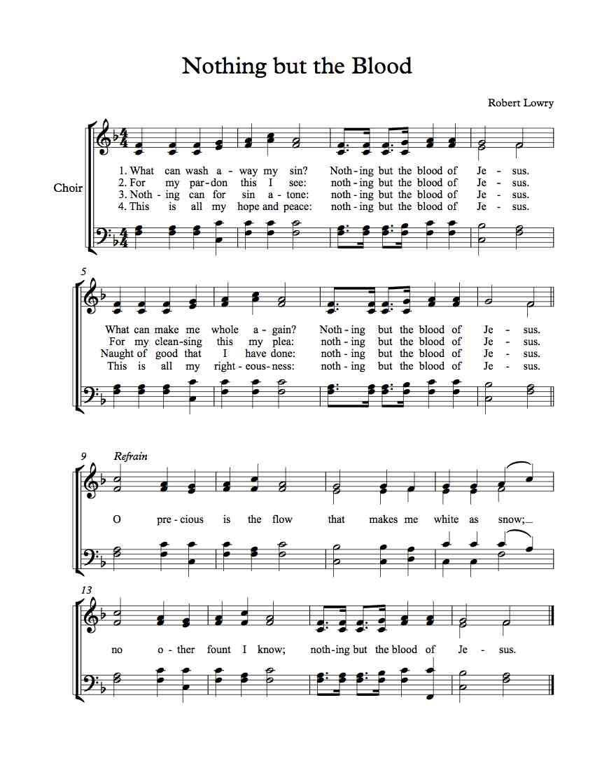 Free Choir Sheet Music – Nothing But The Blood | Sheet Music - Freee - Free Printable Christian Music Lyrics