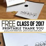 Free Class Of 2017 Graduation Printables & Thank You Note   Free Graduation Printables 2017