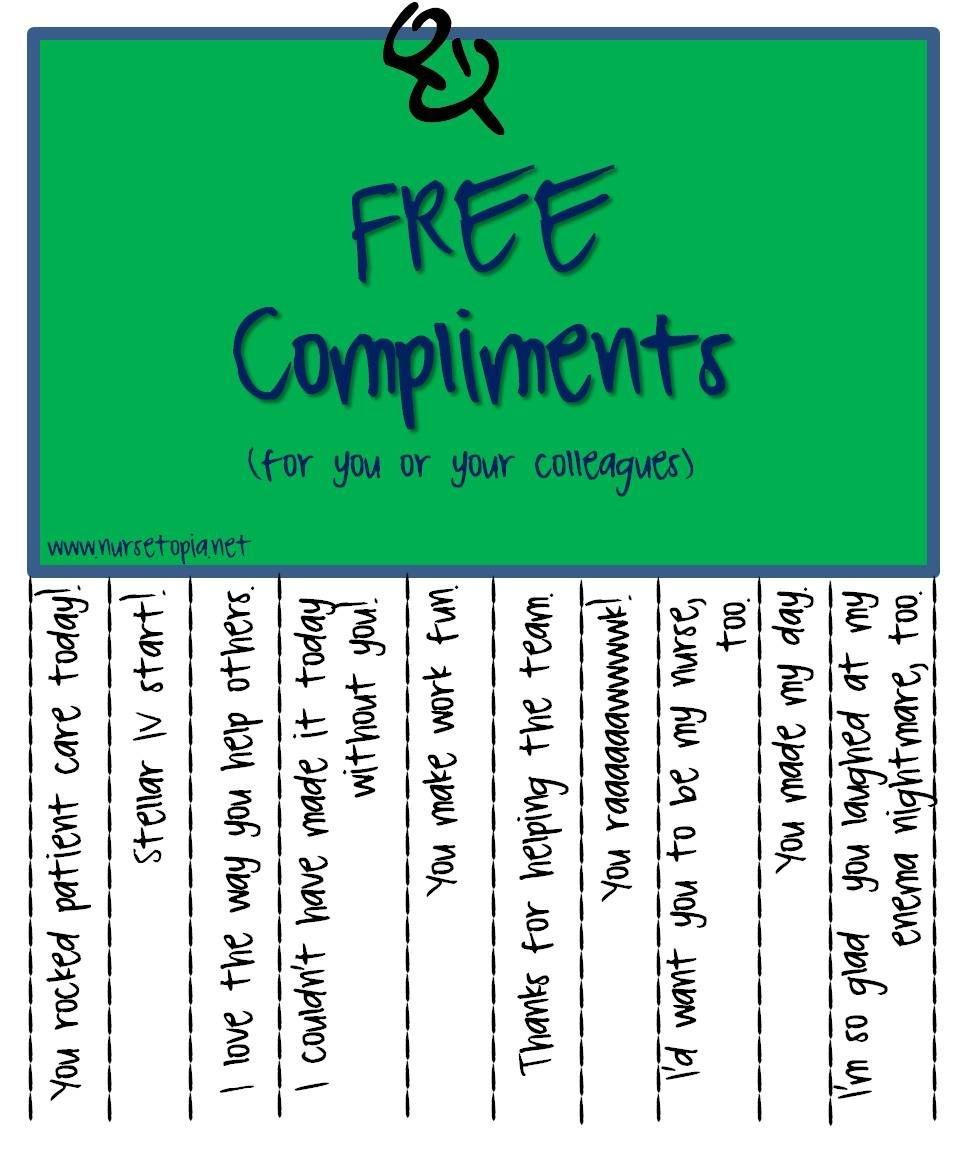 Free Compliments | Nurses | Teacher Morale, Nurses Week Gifts, Nurse - Nurses Week 2016 Cards Free Printable