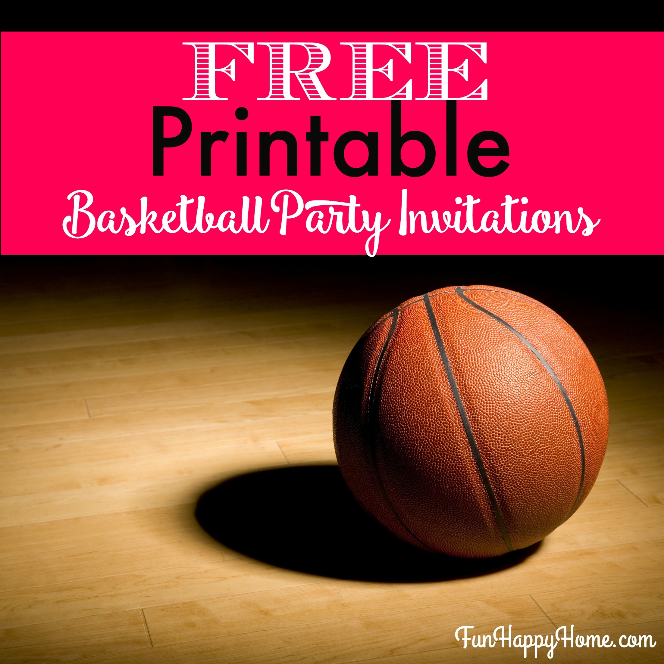 Free Printable Basketball Themed Party Invitations - Fun Happy Home - Free Printable Basketball Cards