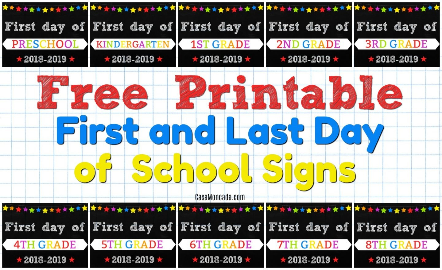 Free Printable First And Last Day Of School Signs - Casa Moncada - Free First Day Of School Printables