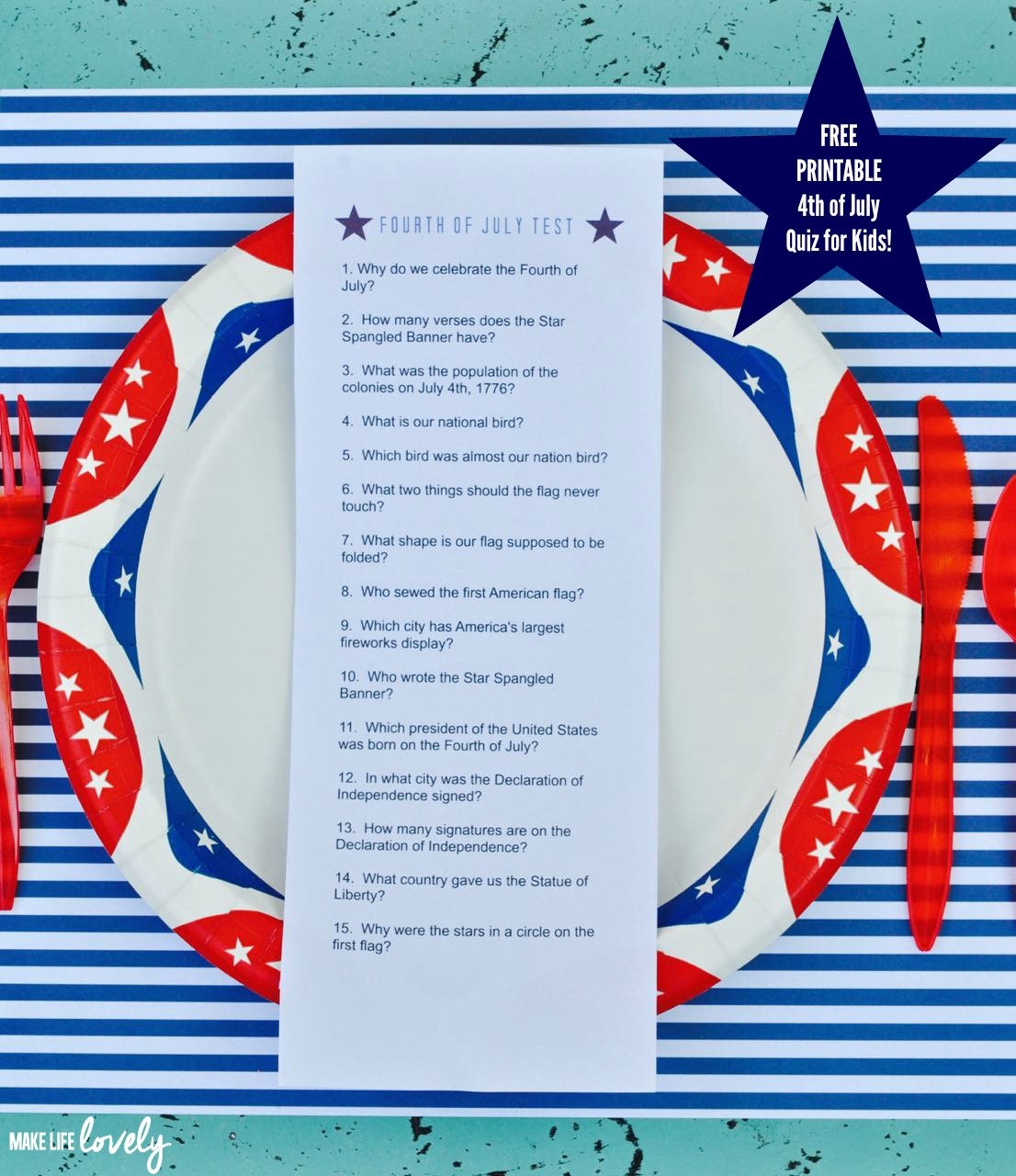 Free Printable Fourth Of July Quiz For Kids - Make Life Lovely - Free Printable 4Th Of July Trivia Questions And Answers