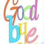 Free Printable Good Bye Greeting Card | Good Ideas | Goodbye Cards   Free Printable Farewell Card For Coworker