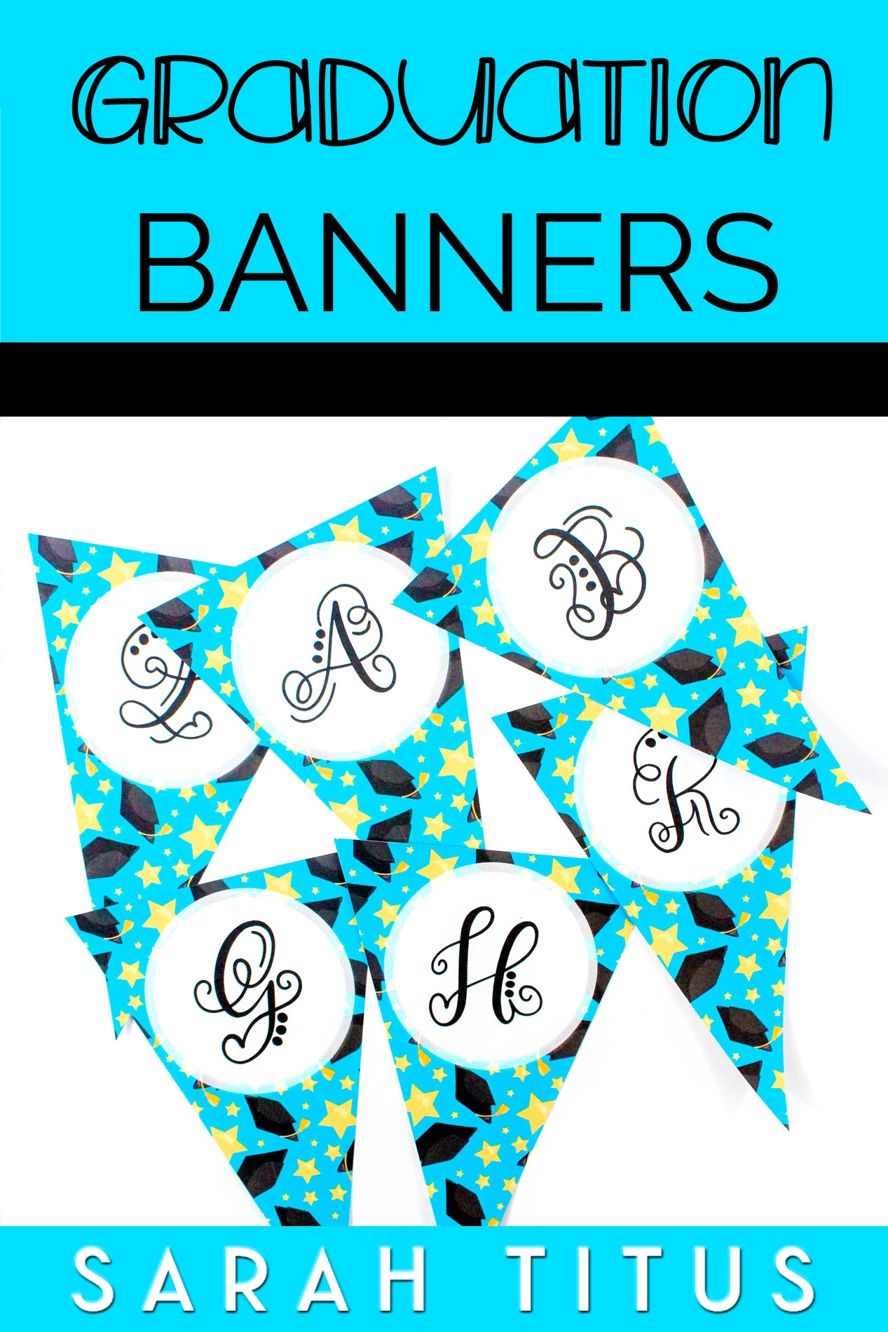 Free Printable Graduation Banners - Sarah Titus - Free Printable Graduation Signs