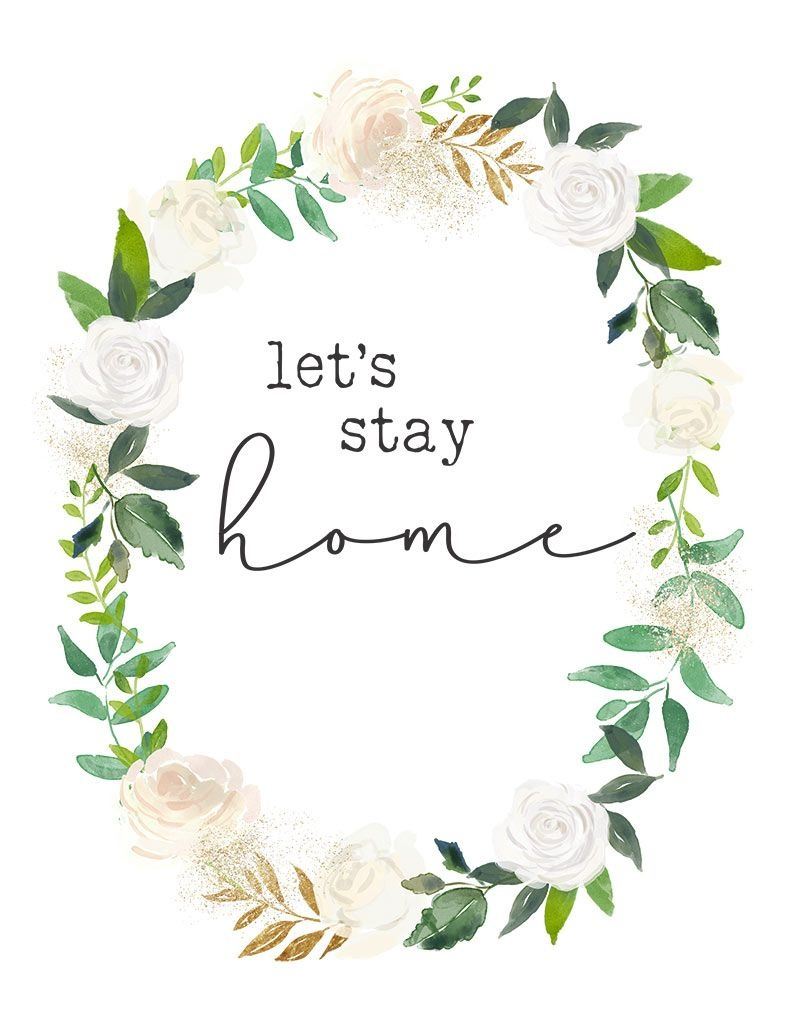 Free Printables - Let's Stay Home | Best Of The Harper House | Wall - Free Printable Artwork For Home