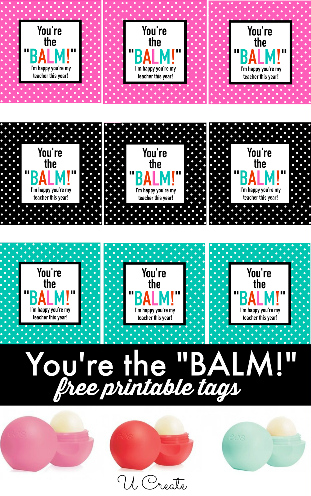 Free Printables: You're The Balm   Great Ideas - School And Teachers - Thank You Teacher Printables Free
