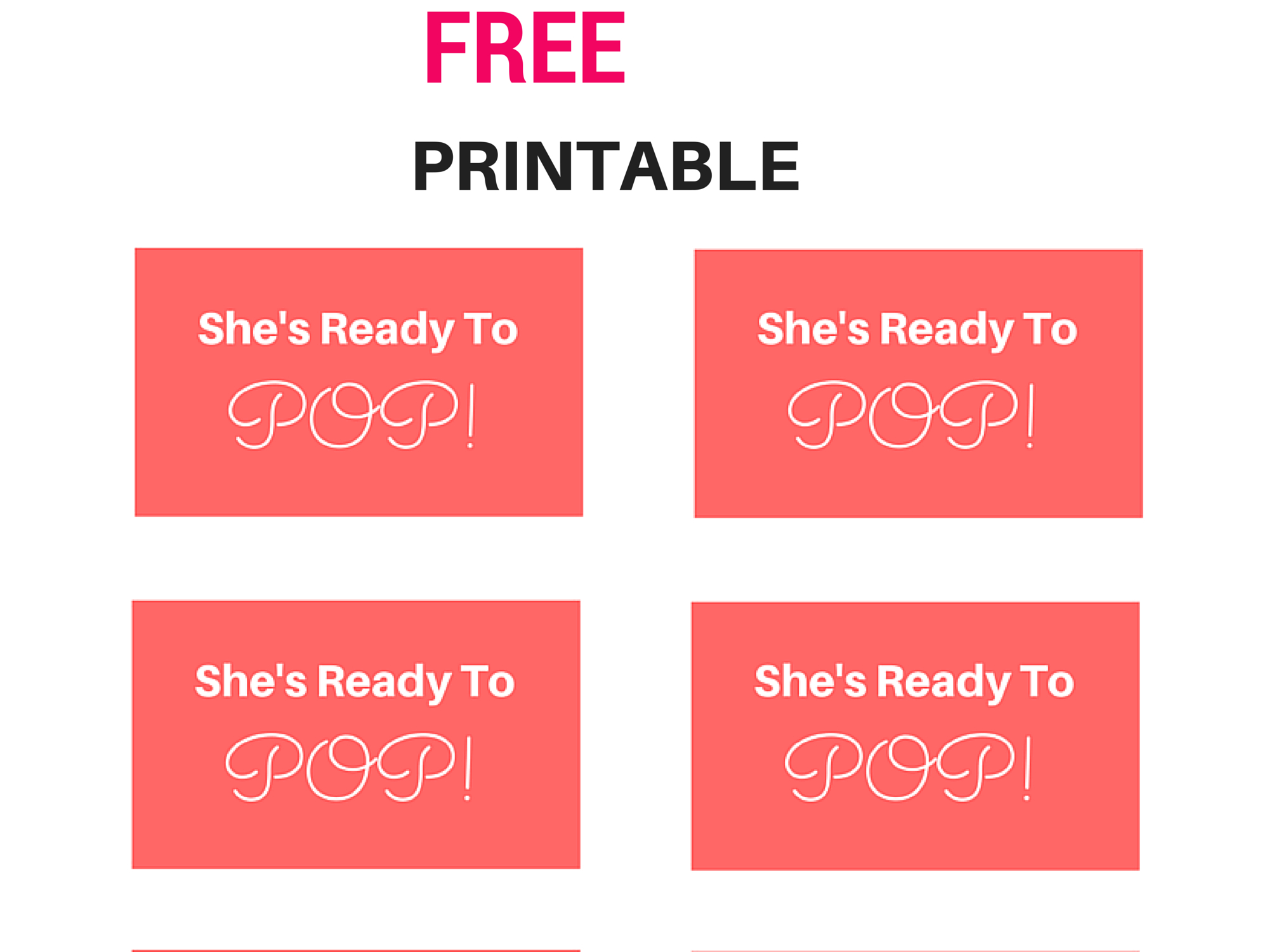 Free She's Ready To Pop! Tags, Labels, Baby Shower Tags From Www - Free Printable Ready To Pop Labels