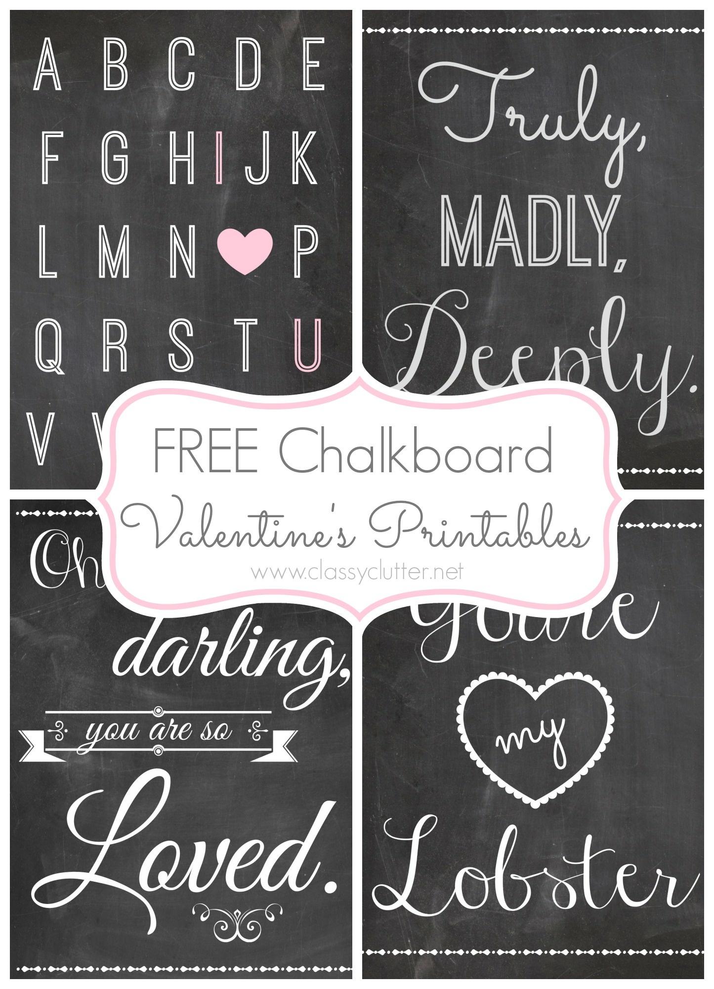 Free Valentine's Day Printables - Free Chalkboard Printables