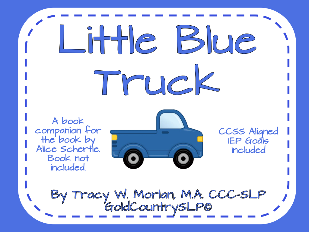 "Getting ""speechie"" With A Good Book! Little Blue Truck 