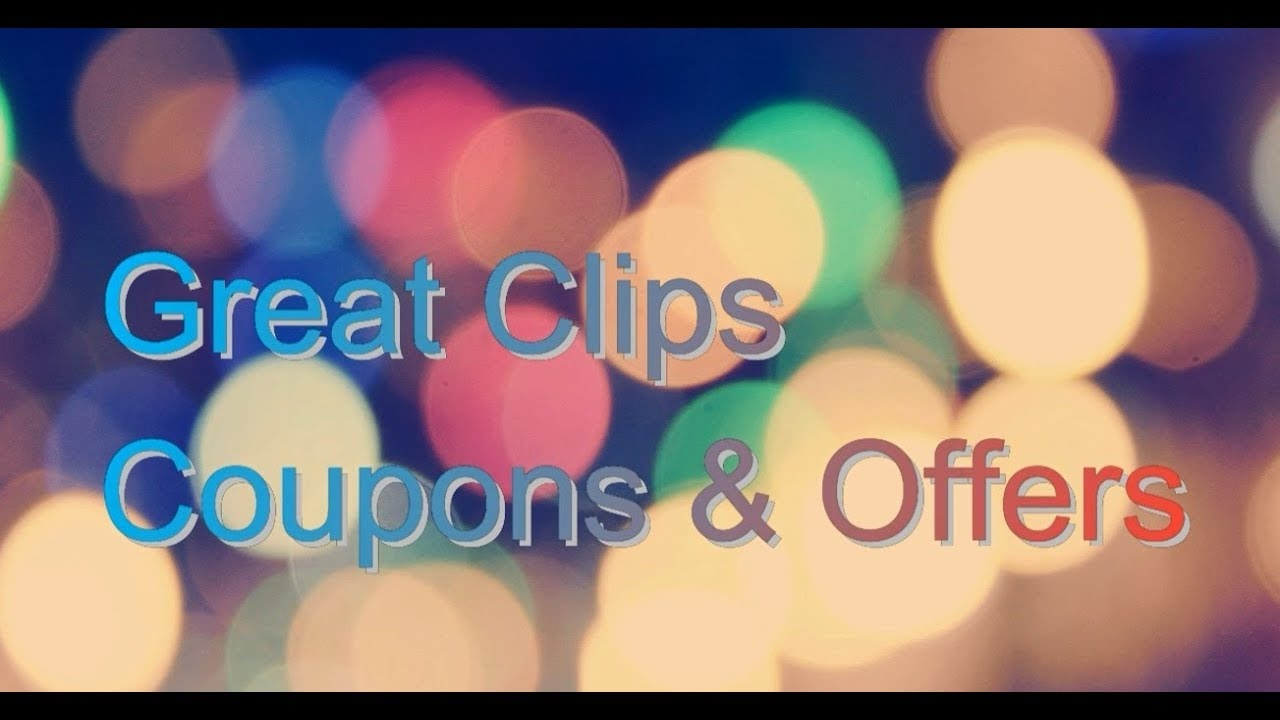 Great Clips   $ 6.99 Great Clips Coupon & Great Clips 5.99 Sale 2019 - Great Clips Free Coupons Printable