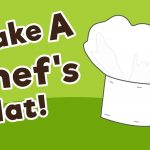 How To Make A Chef's Hat   10 Minutes Of Quality Time   Free Printable Chef Hat Pattern