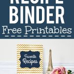 How To Make A Recipe Binder | Free Recipe Binder Printables   Create Your Own Free Printable Cookbook