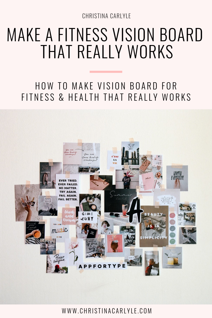 How To Make A Weight Loss Vision Board That Works - Christina Carlyle - Free Weight Loss Vision Board Printables
