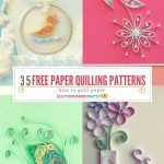 How To Quill Paper: 40+ Free Paper Quilling Patterns | Crafts   Free Printable Quilling Patterns