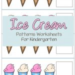 Ice Cream Patterns Worksheets For Kindergarten | Free Educational   Free Printable Ice Cream Worksheets