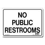 Lynch Sign 10 In. X 7 In. No Public Restrooms Sign Printed On More   Free Printable No Restroom Signs