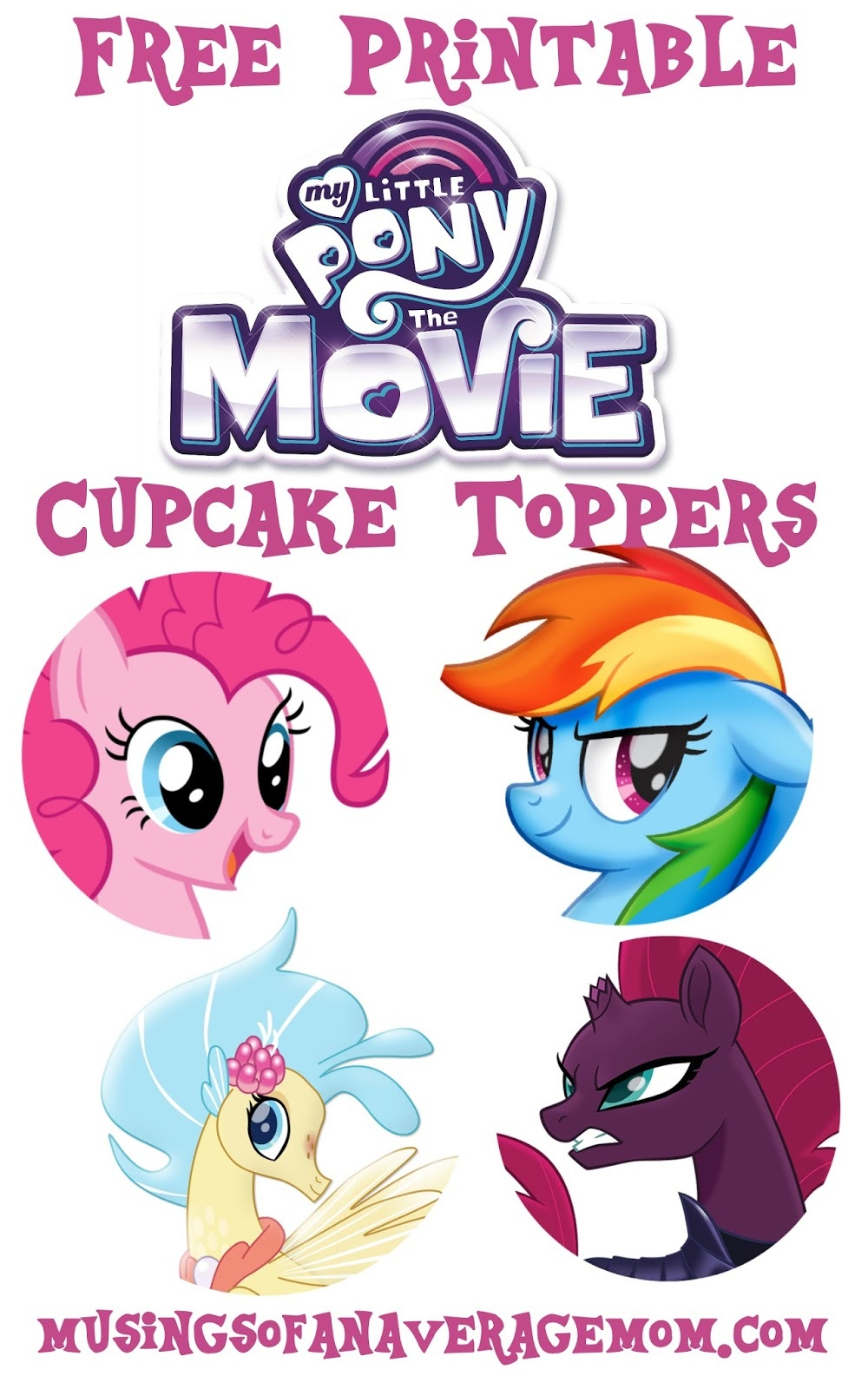 Musings Of An Average Mom: My Little Pony Movie - Cupcake Toppers - My Little Pony Free Printables