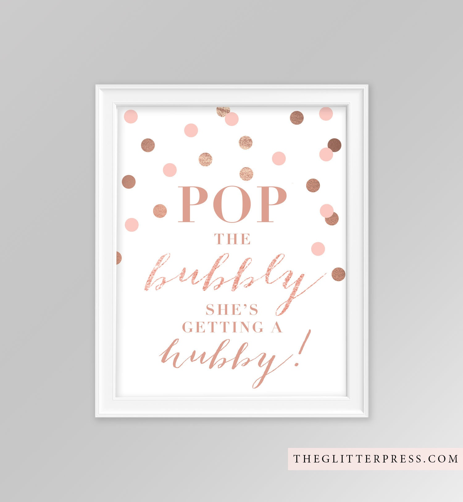 Pop The Bubbly She's Getting A Hubby 8X10 Printable Sign | Etsy - Pop The Bubbly She's Getting A Hubby Free Printable
