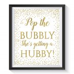 Pop The Bubbly She's Getting A Hubby Bridal Shower Sign | Etsy   Pop The Bubbly She's Getting A Hubby Free Printable