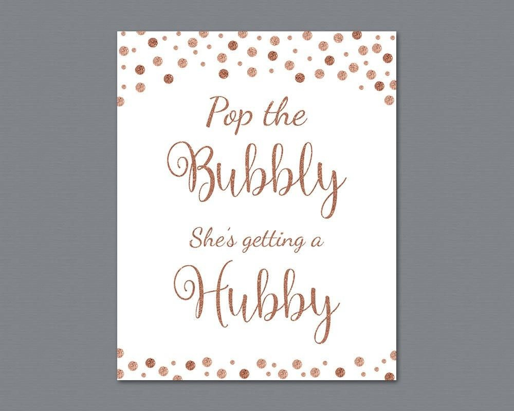 Pop The Bubbly She's Getting A Hubby Sign, Rose Gold Burgundy Bridal - Pop The Bubbly She's Getting A Hubby Free Printable