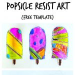 Popsicle Resist Art With Free Popsicle Template | New Teachers   Free Printable Popsicle Template