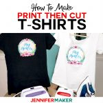 Print Then Cut Cricut Transfer T Shirts   Jennifer Maker   Free Printable Iron On Transfers For T Shirts
