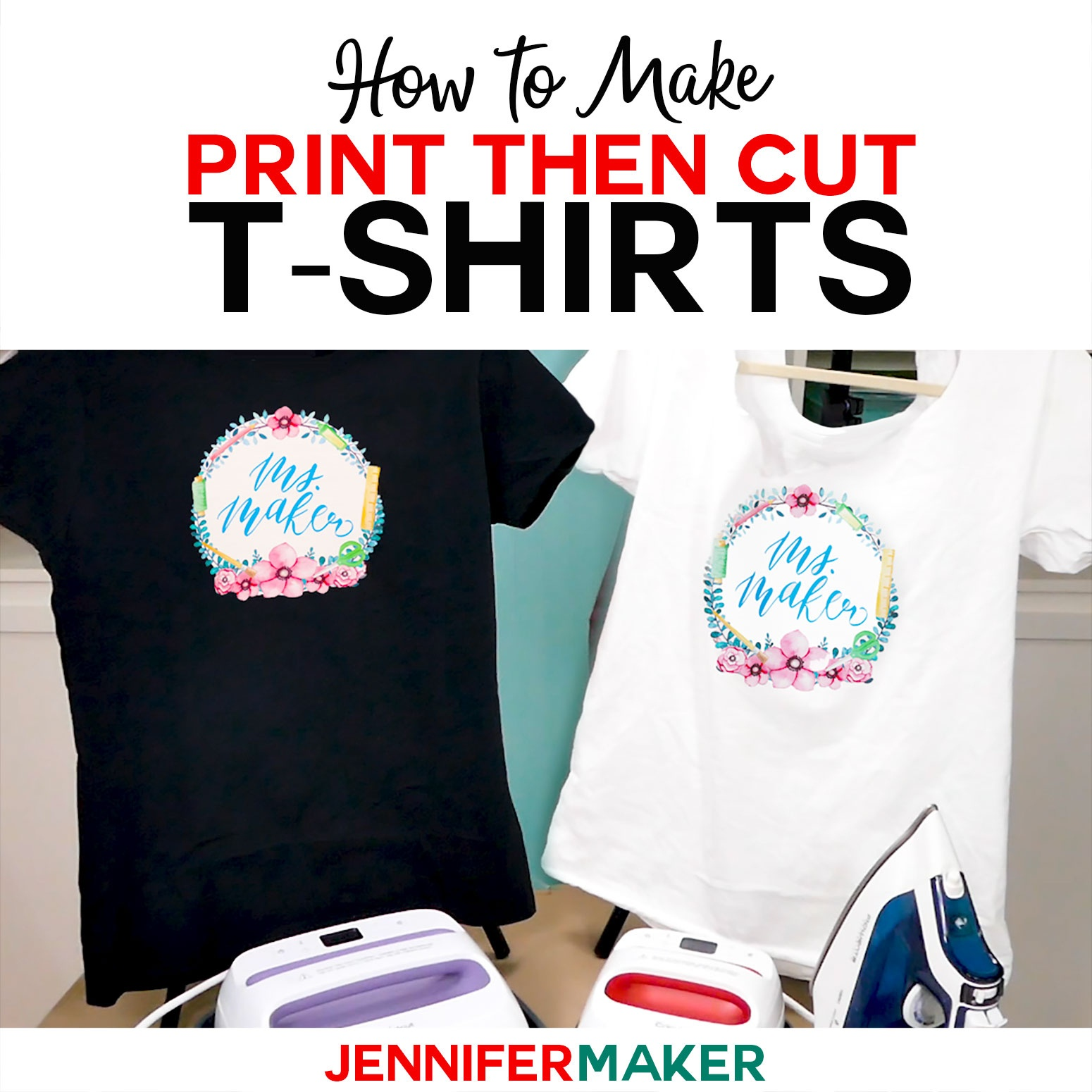 Print Then Cut Cricut Transfer T-Shirts - Jennifer Maker - Free Printable Iron On Transfers For T Shirts