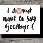 Printable Farewell Card /printable Goodbye Card   I Donut Want To   Free Printable Farewell Card For Coworker