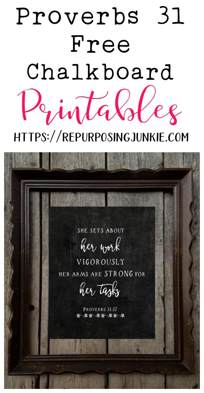 Proverbs 31 Free Chalkboard Printables - Repurposing Junkie - Free Chalkboard Printables