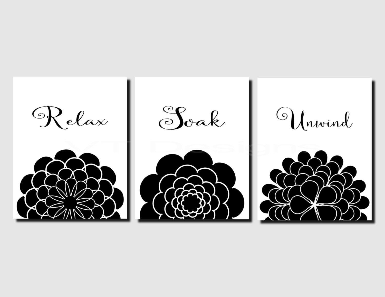 Relax Soak Unwind, Printable Bathroom Art, Black, White, Floral - Relax Soak Unwind Free Printable