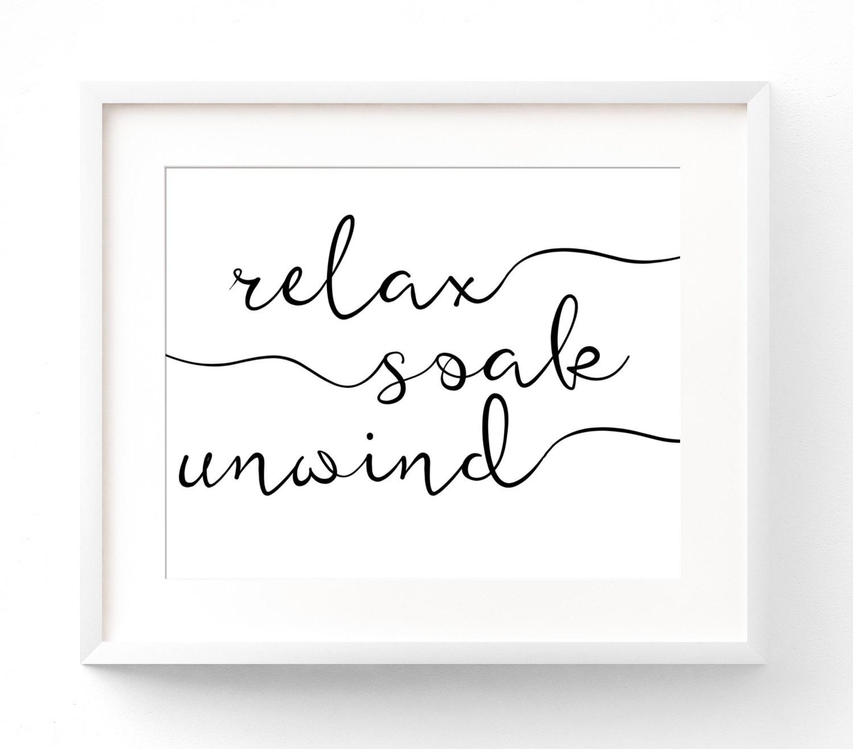 Relax Soak Unwind Printable Bathroom Wall Art Bathroom | Etsy - Relax Soak Unwind Free Printable