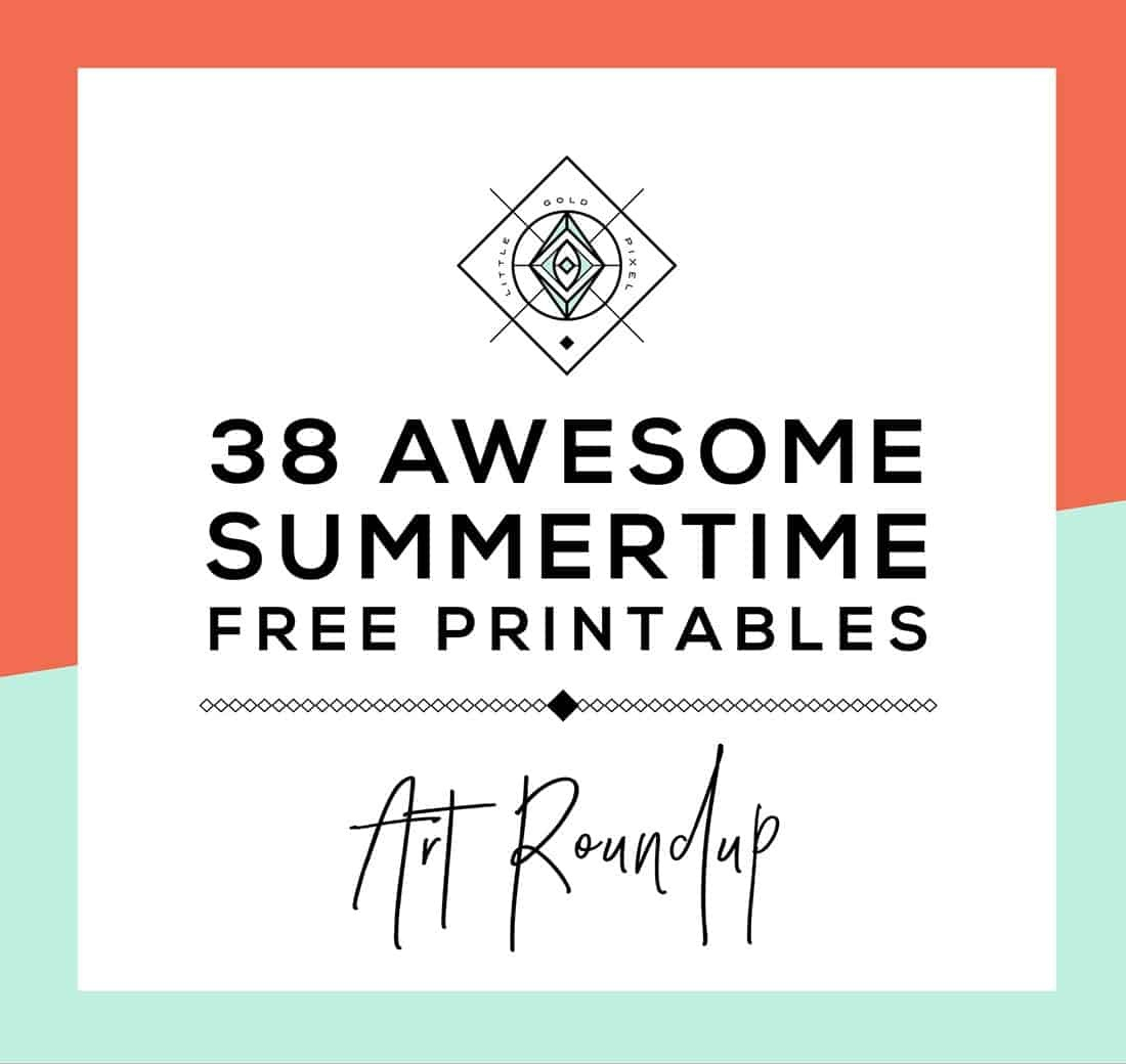Roundup: 38 Free Summer Printables • Little Gold Pixel - Free Summer Printables