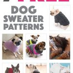 Seven Free Dog Sweater Patterns | The Broke Dog | Articles And Posts   Free Printable Dog Pajama Pattern