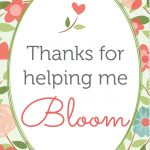 Thanks For Helping Me Bloom Printable Card & Tags 1 | Gift It   Thanks For Helping Me Grow Free Printable