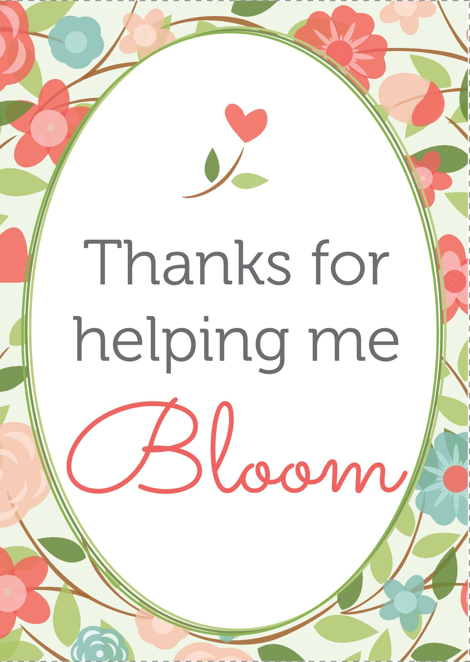 Thanks-For-Helping-Me-Bloom-Printable-Card-&-Tags-1 | Gift It - Thanks For Helping Me Grow Free Printable