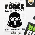 The Best Free Printable Star Wars Valentines   So Cool! | Skip To My Lou   May The Force Be With You Free Printable