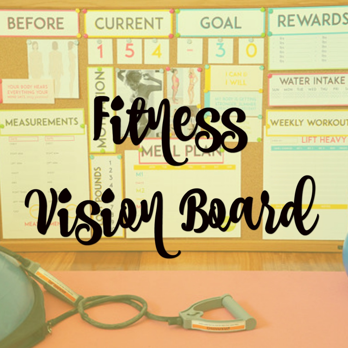 Weight Loss – Vision Board Printable - Free Weight Loss Vision Board Printables